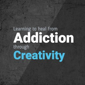 Learning-to-Heal-from-Addiction-Through-Creativity